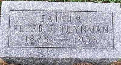 TUYNMAN, PETER E. - Sioux County, Iowa   PETER E. TUYNMAN