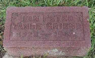 VANDEGRIEND, IVAN PETER - Sioux County, Iowa | IVAN PETER VANDEGRIEND