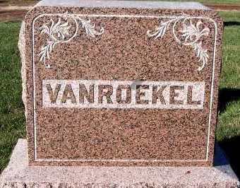 VANROEKEL, FAMILY HEADSTONE - Sioux County, Iowa | FAMILY HEADSTONE VANROEKEL