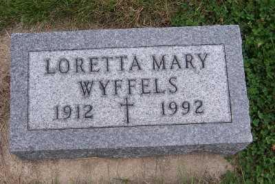 WYFFELS, LORETTA MARY - Sioux County, Iowa | LORETTA MARY WYFFELS