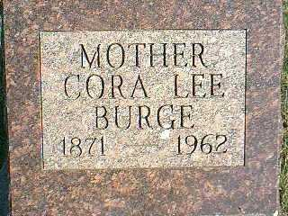LEE BURGE, CORA - Taylor County, Iowa | CORA LEE BURGE