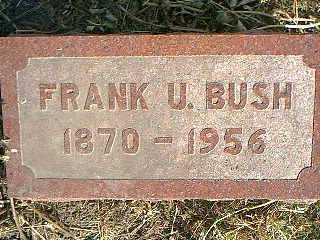 BUSH, FRANK U. - Taylor County, Iowa | FRANK U. BUSH