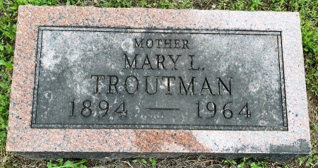 TOTTEN TROUTMAN, MARY LURENA - Van Buren County, Iowa | MARY LURENA TOTTEN TROUTMAN