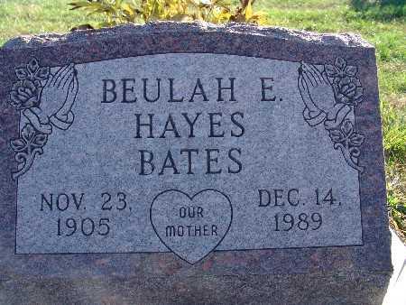 BATES, BEULAH E. HAYES - Warren County, Iowa | BEULAH E. HAYES BATES