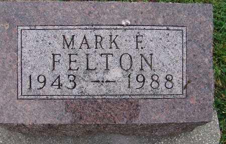 FELTON, MARK F. - Warren County, Iowa   MARK F. FELTON