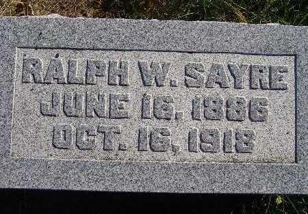 SAYRE, RALPH W. - Warren County, Iowa | RALPH W. SAYRE