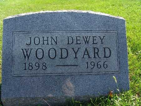 WOODYARD, JOHN DEWEY - Warren County, Iowa | JOHN DEWEY WOODYARD