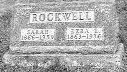 ROCKWELL, EZRA EDGAR AND SARAH INGRAM - Wayne County, Iowa | EZRA EDGAR AND SARAH INGRAM ROCKWELL