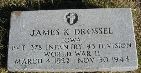 DROSSEL, JAMES K. - Woodbury County, Iowa | JAMES K. DROSSEL