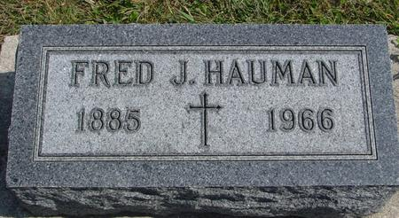 HAUMAN, FRED J. - Woodbury County, Iowa | FRED J. HAUMAN